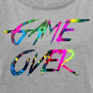 rainbow Game over - Women's T-shirt with rolled up sleeves