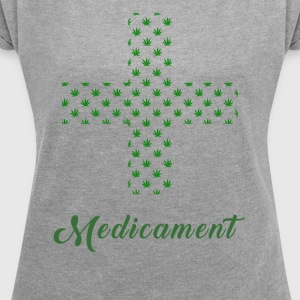 Medicated 2.0 - Women's T-shirt with rolled up sleeves