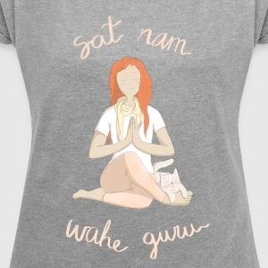 Meditating with mantras - Women's T-shirt with rolled up sleeves