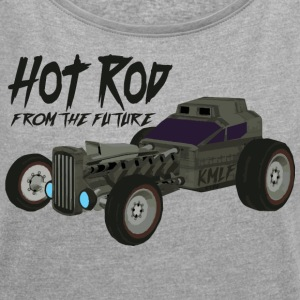 Hot Rod from the future v3 Kmlf style - T-shirt Femme à manches retroussées