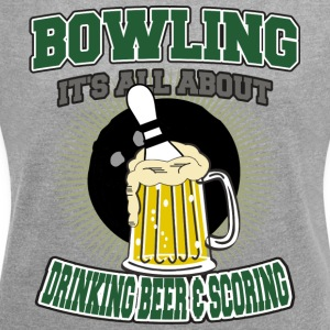 Bowling Drinking Beer And Scoring - Women's T-shirt with rolled up sleeves