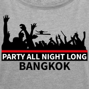 BANGKOK - Party - Women's T-shirt with rolled up sleeves