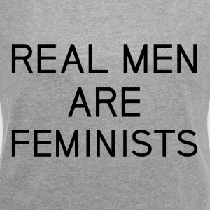 real_men_are_feminists - T-shirt med upprullade ärmar dam