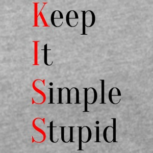 KISS - Keep It Simple Stupid - Maglietta da donna con risvolti