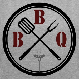 BBQ - Women's T-shirt with rolled up sleeves