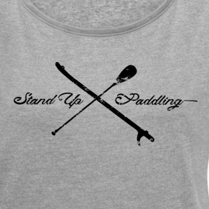 Stand Up Paddling - Cross - T-shirt med upprullade ärmar dam