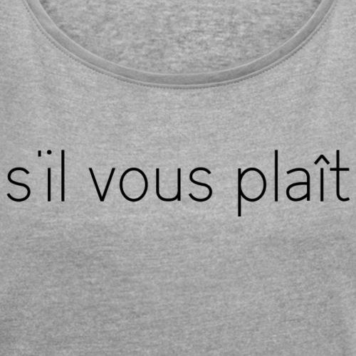 s'il vous plaît - T-shirt med upprullade ärmar dam