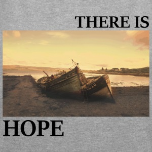 There_is_hope_picture_black_letters - T-skjorte med rulleermer for kvinner