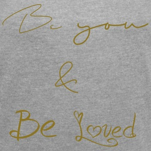 Be You - Dame T-shirt med rulleærmer