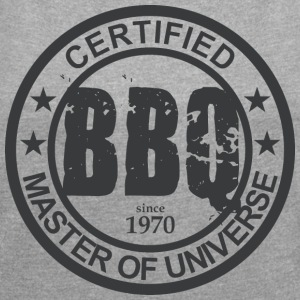 Certified BBQ Master 1970 Grillmeister - Women's T-shirt with rolled up sleeves