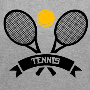Tennis! - Women's T-shirt with rolled up sleeves