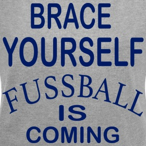 Brace Yourself Football Is Coming - Bleu - T-shirt Femme à manches retroussées
