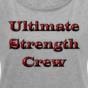 Ultimata Strength Crew - T-shirt med upprullade ärmar dam