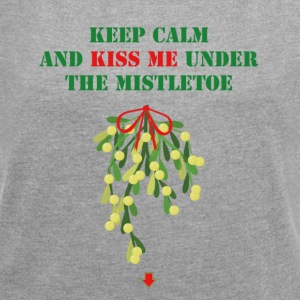 Under the mistletoe - Women's T-shirt with rolled up sleeves