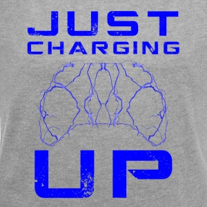 Just Charging Up by JuiceMan Benji Gaming - Women's T-shirt with rolled up sleeves