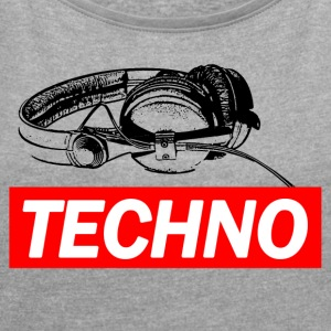 TECHNO Tee - Headphones / Headphones - Women's T-shirt with rolled up sleeves