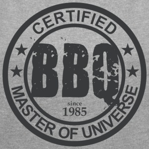 Certified BBQ Master 1985 Grillmeister - Women's T-shirt with rolled up sleeves