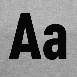Letters Aa letter alphabet - Women's T-shirt with rolled up sleeves