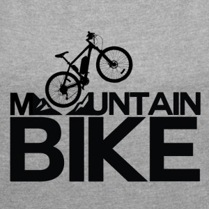 Mountain Bike - Mountain Bike Passion! - Women's T-shirt with rolled up sleeves