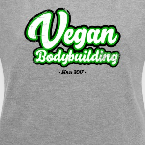 Vegan Bodybuilding design on front - Women's T-shirt with rolled up sleeves
