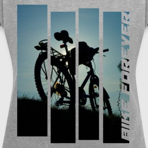 bicycle bike MTB photo tour abendlicht tour - Women's T-shirt with rolled up sleeves