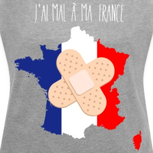 I hurt my France - Women's T-shirt with rolled up sleeves