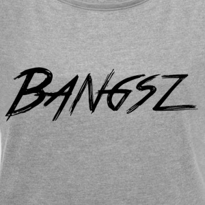 Bangsz Hoodie - Black print - Women's T-shirt with rolled up sleeves