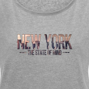 New York - The state of mind - Vrouwen T-shirt met opgerolde mouwen