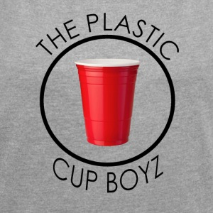 THE PLASTIC CUP BOYZ - Women's T-shirt with rolled up sleeves