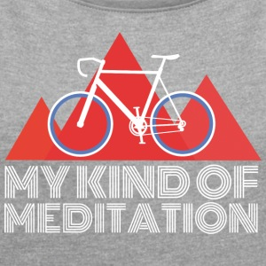 Mountain Bike Meditation - Women's T-shirt with rolled up sleeves
