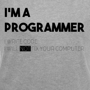 I'M A PROGRAMMER - Women's T-shirt with rolled up sleeves