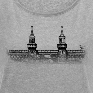 Around The World: Oberbaumbrücke - Berlin - Women's T-shirt with rolled up sleeves