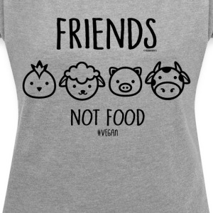 Friends Not Food #vegan - Frauen T-Shirt mit gerollten Ärmeln
