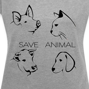 Save Animal - Women's T-shirt with rolled up sleeves