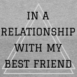 Best Friend Relationship - T-shirt med upprullade ärmar dam