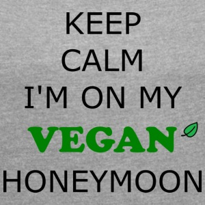 Vegan Honeymoon - Women's T-shirt with rolled up sleeves