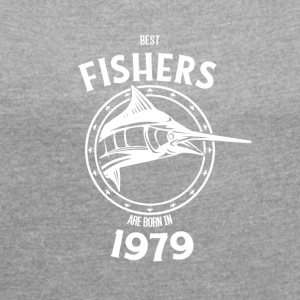 Present for fishers born in 1979 - Women's T-shirt with rolled up sleeves