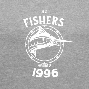 Present for fishers born in 1996 - Women's T-shirt with rolled up sleeves