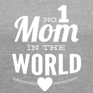 number 1 mom in the world black - Women's T-shirt with rolled up sleeves