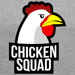 Chicken Squad - Women's T-shirt with rolled up sleeves