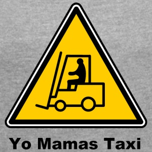 Mamas Isle Taxi - Women's T-shirt with rolled up sleeves