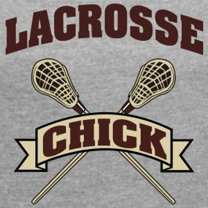 Lacrosse Girl Chick - Women's T-shirt with rolled up sleeves