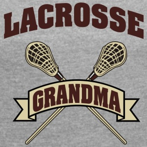 Lacrosse Grandma - Women's T-shirt with rolled up sleeves