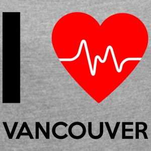 I Love Vancouver - I love Vancouver - Women's T-shirt with rolled up sleeves