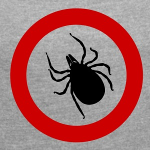 Caution tick / ticks / Punk / Punk / parasite - Women's T-shirt with rolled up sleeves