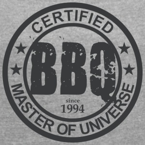 Certified BBQ Master 1994 Grillmeister - Women's T-shirt with rolled up sleeves