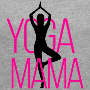 Yoga Mama - Women's T-shirt with rolled up sleeves