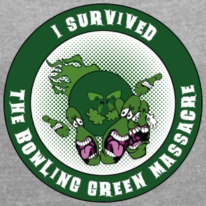 Bowling Green massacre - Women's T-shirt with rolled up sleeves