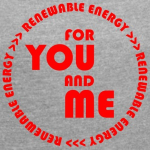 RENEWABLE ENERGY for you and me - red - Women's T-shirt with rolled up sleeves