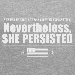 She was Warned 2 - Women's T-shirt with rolled up sleeves